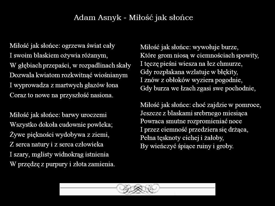 Adam Asnyk - Miłość jak słońce