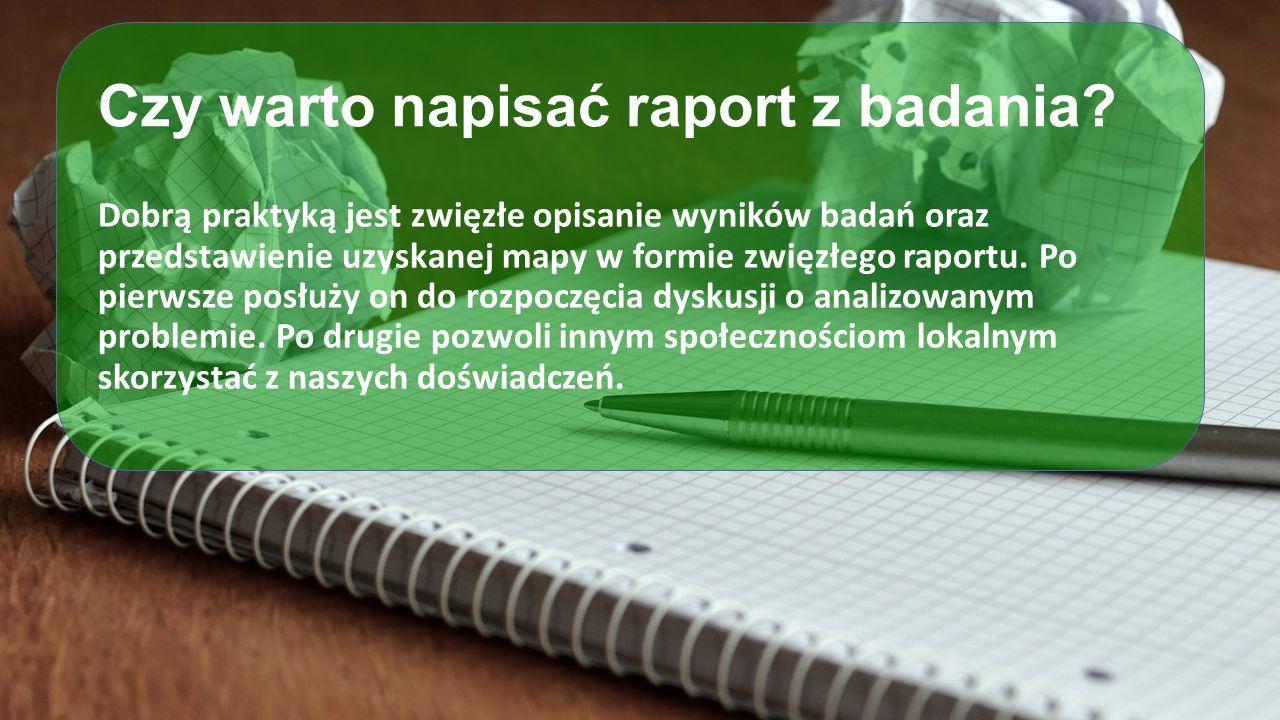 Czy warto napisać raport z badania