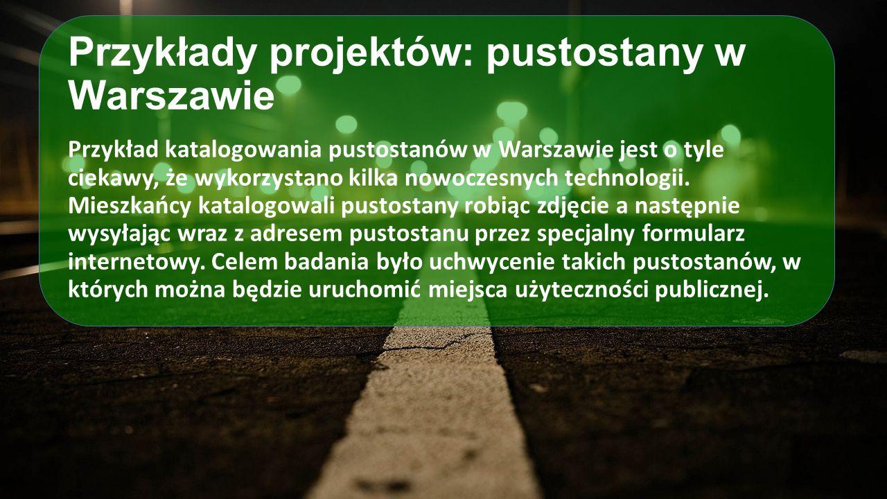 Przykłady projektów: pustostany w Warszawie