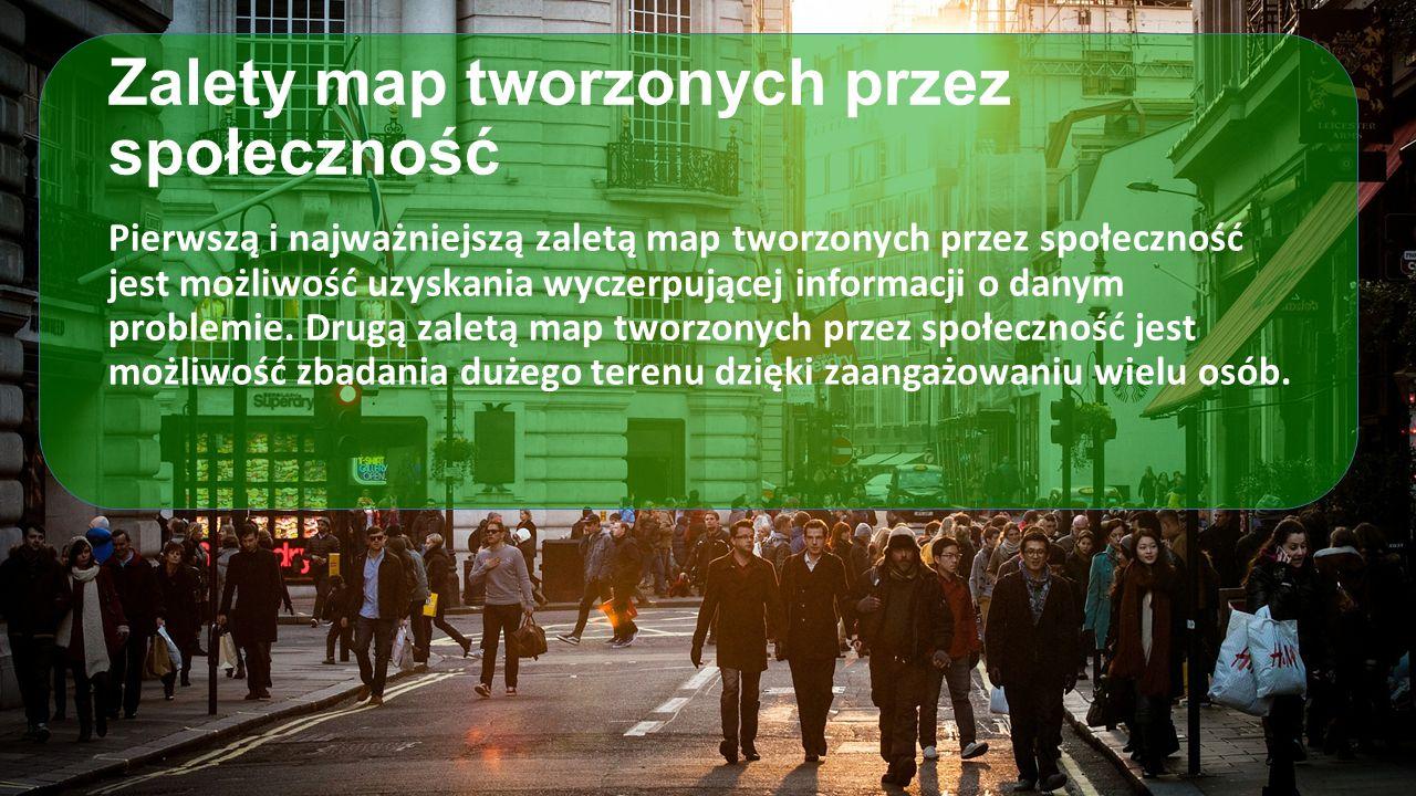 Zalety map tworzonych przez społeczność