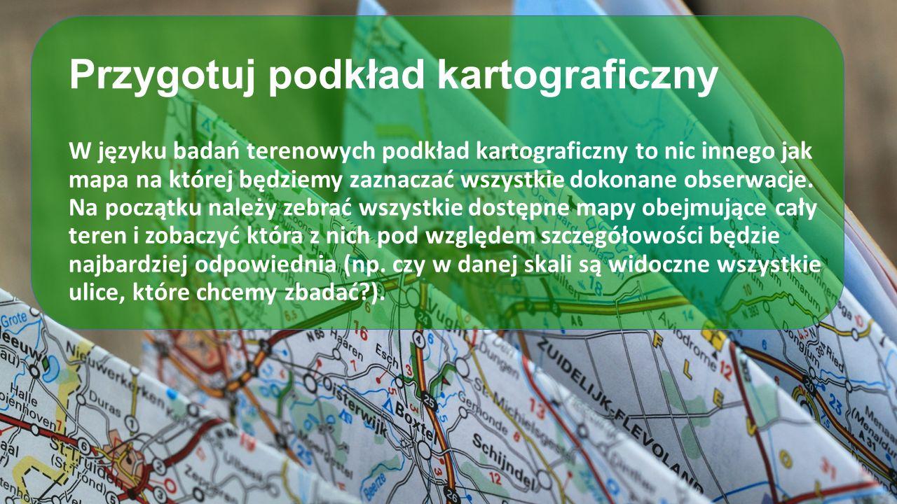 Przygotuj podkład kartograficzny