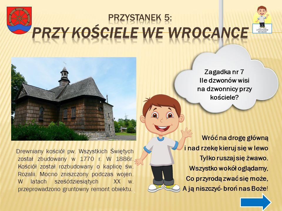 Przystanek 5: Przy kościele we Wrocance