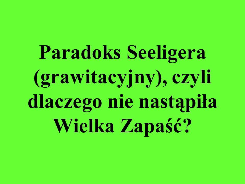 Paradoks Seeligera (grawitacyjny), czyli dlaczego nie nastąpiła Wielka Zapaść