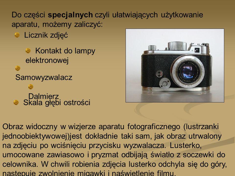 Do części specjalnych czyli ułatwiających użytkowanie aparatu, możemy zaliczyć: