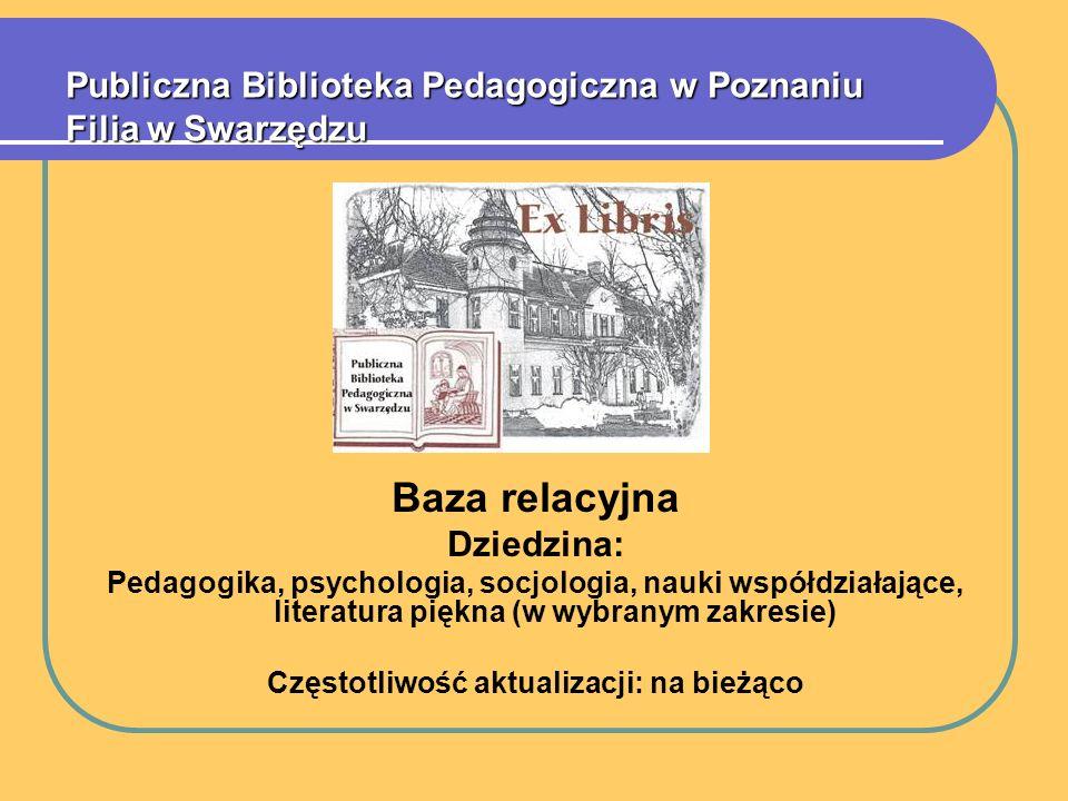 Publiczna Biblioteka Pedagogiczna w Poznaniu Filia w Swarzędzu