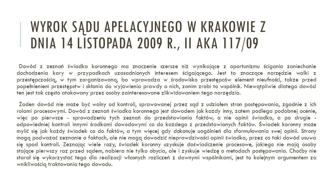 Wyrok Sądu apelacyjnego w Krakowie z dnia 14 listopada 2009 r