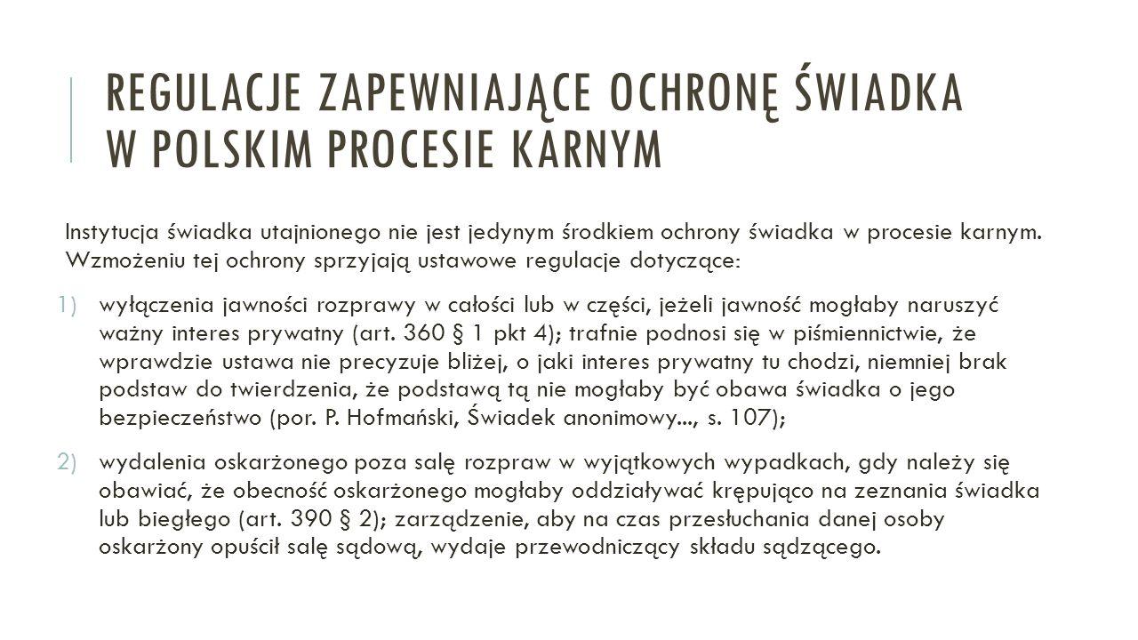 Regulacje zapewniające ochronę świadka w polskim procesie karnym