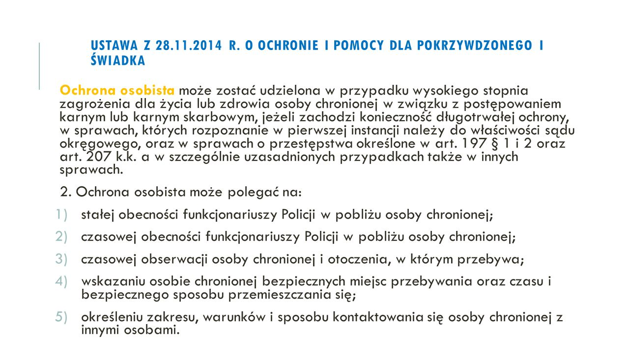 ustawa z 28.11.2014 r. o ochronie i pomocy dla pokrzywdzonego i świadka