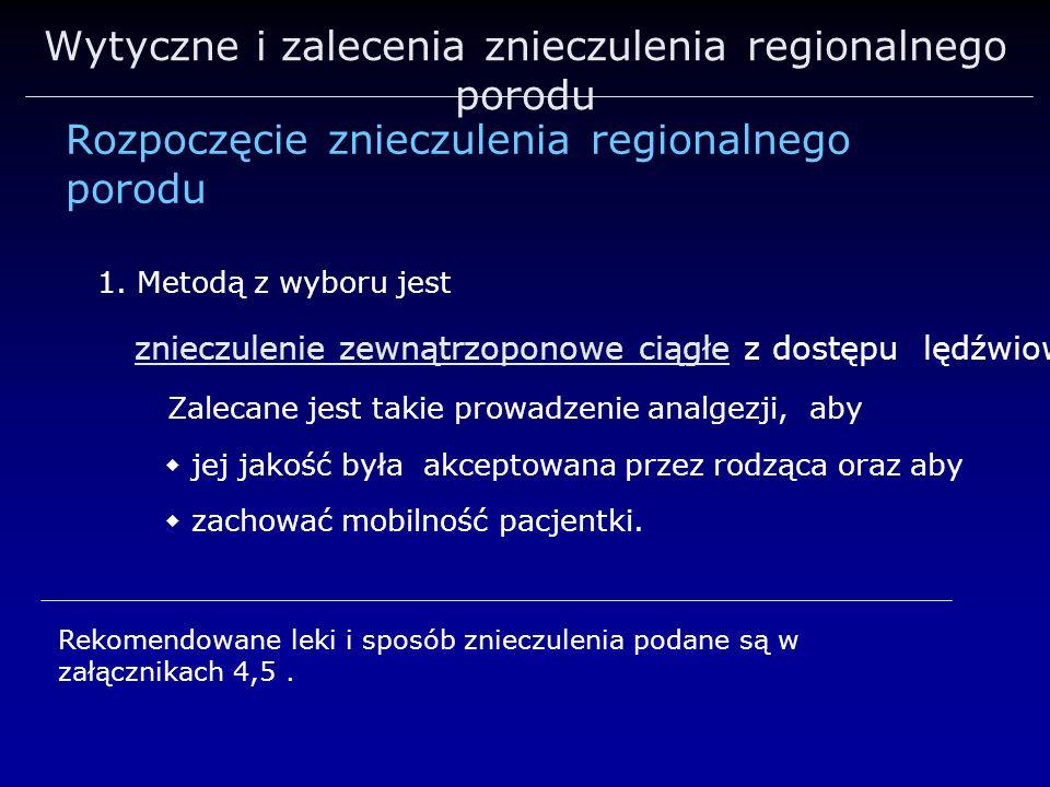 Wytyczne i zalecenia znieczulenia regionalnego porodu