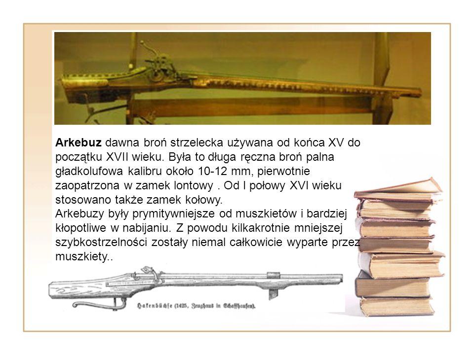 Arkebuz dawna broń strzelecka używana od końca XV do początku XVII wieku. Była to długa ręczna broń palna gładkolufowa kalibru około 10-12 mm, pierwotnie zaopatrzona w zamek lontowy . Od I połowy XVI wieku stosowano także zamek kołowy.