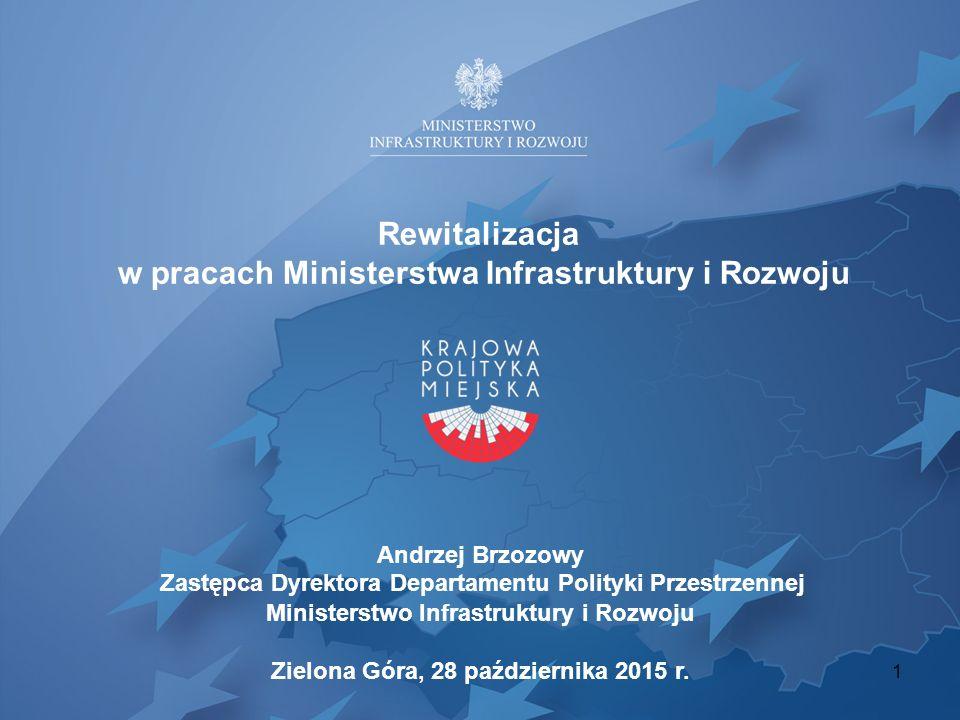 Rewitalizacja w pracach Ministerstwa Infrastruktury i Rozwoju
