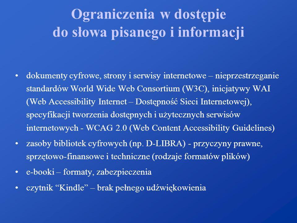Ograniczenia w dostępie do słowa pisanego i informacji