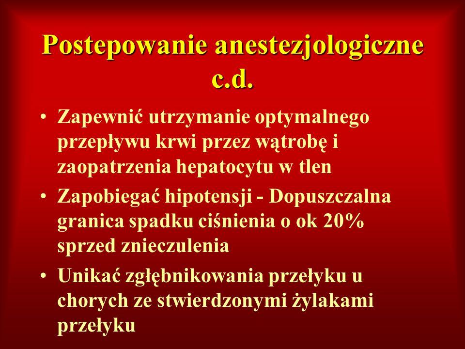 Postepowanie anestezjologiczne c.d.