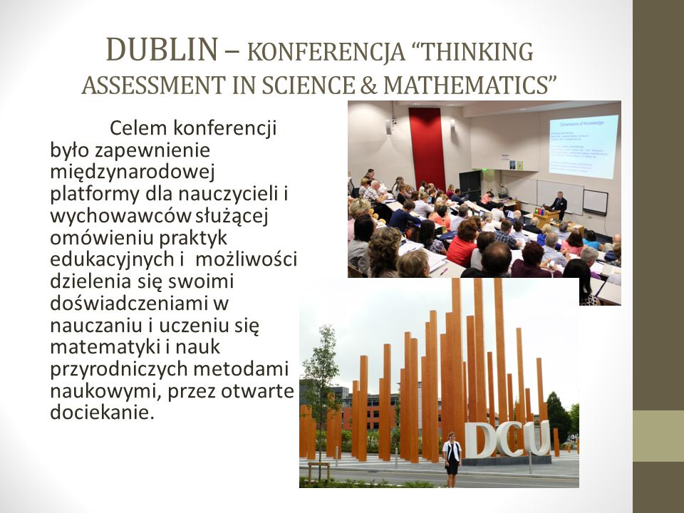 DUBLIN – KONFERENCJA THINKING ASSESSMENT IN SCIENCE & MATHEMATICS