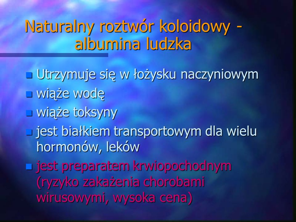 Naturalny roztwór koloidowy - albumina ludzka