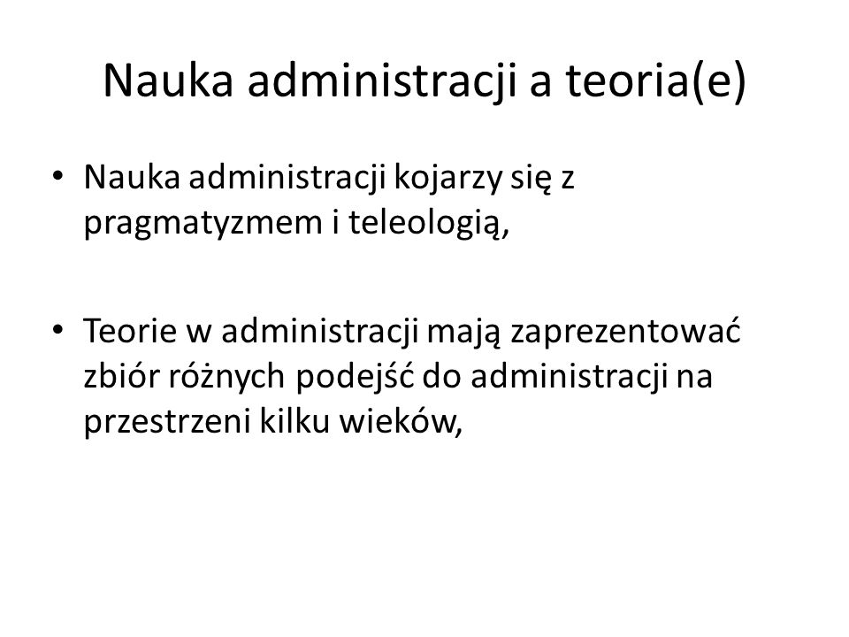 Nauka administracji a teoria(e)