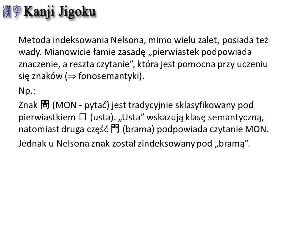 Metoda indeksowania Nelsona, mimo wielu zalet, posiada też wady