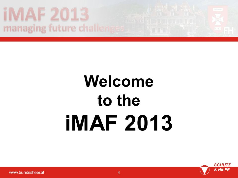 Welcome to the iMAF 2013 SCHUTZ