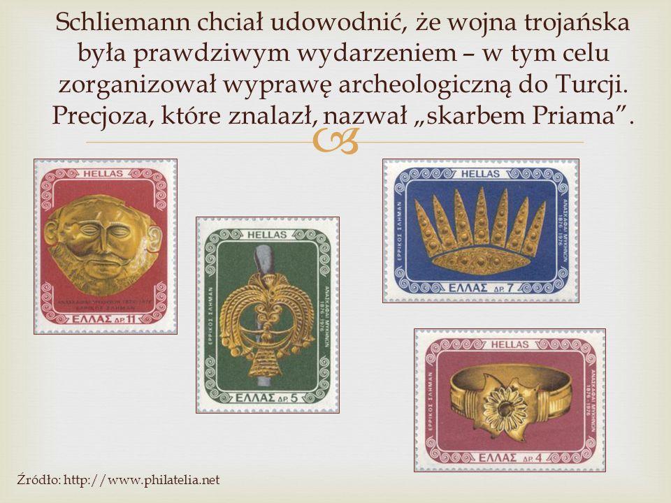 """Schliemann chciał udowodnić, że wojna trojańska była prawdziwym wydarzeniem – w tym celu zorganizował wyprawę archeologiczną do Turcji. Precjoza, które znalazł, nazwał """"skarbem Priama ."""