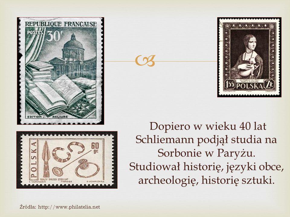 Dopiero w wieku 40 lat Schliemann podjął studia na Sorbonie w Paryżu