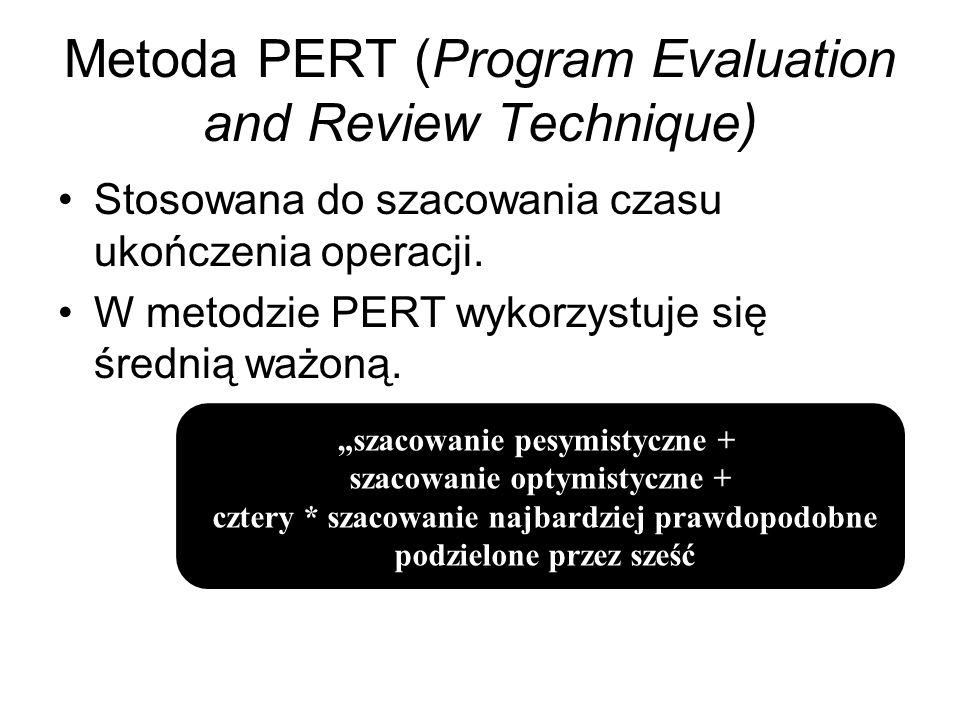 Metoda PERT (Program Evaluation and Review Technique)