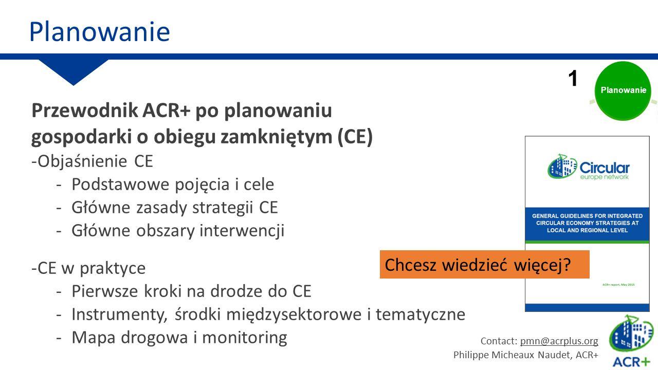 Planowanie Circular economy. 1. Planowanie. Przewodnik ACR+ po planowaniu gospodarki o obiegu zamkniętym (CE)