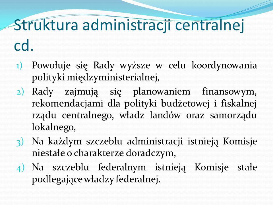 Struktura administracji centralnej cd.