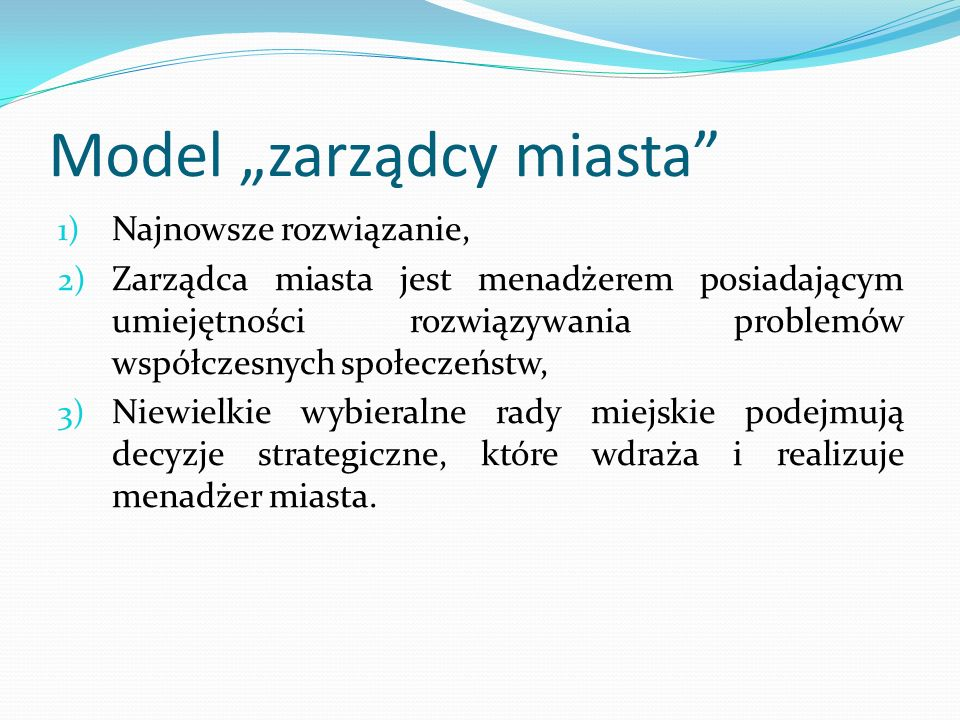 """Model """"zarządcy miasta"""
