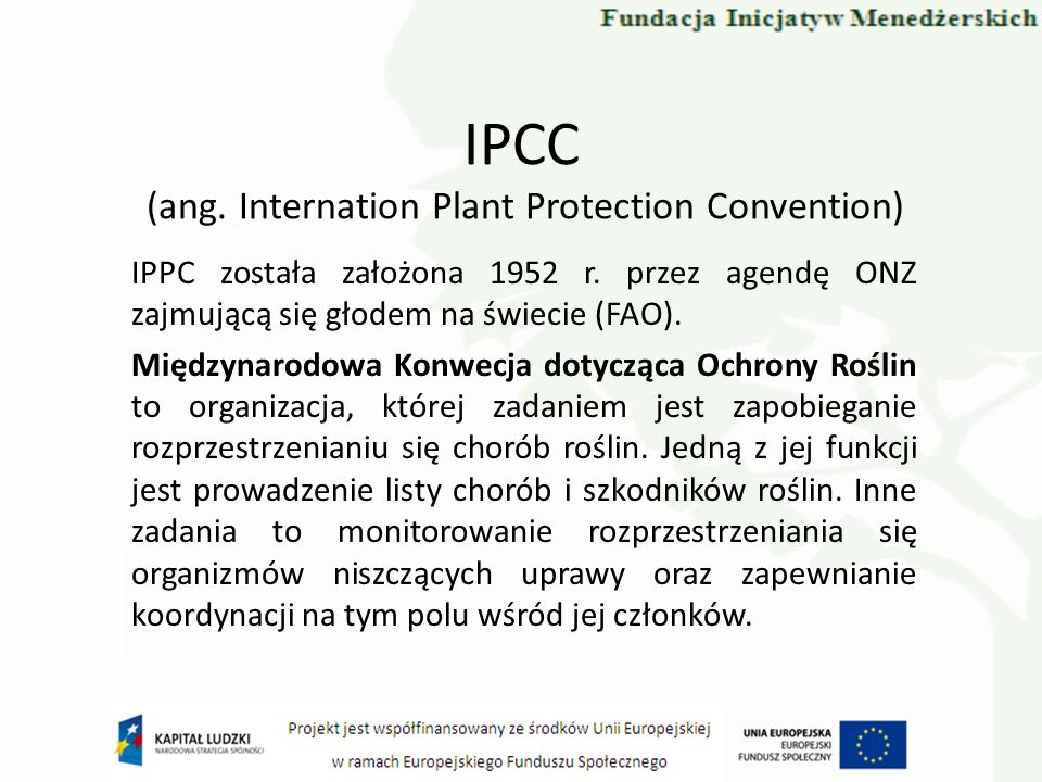 IPCC (ang. Internation Plant Protection Convention)