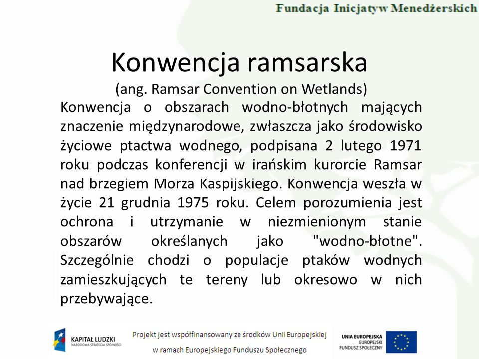 Konwencja ramsarska (ang. Ramsar Convention on Wetlands)