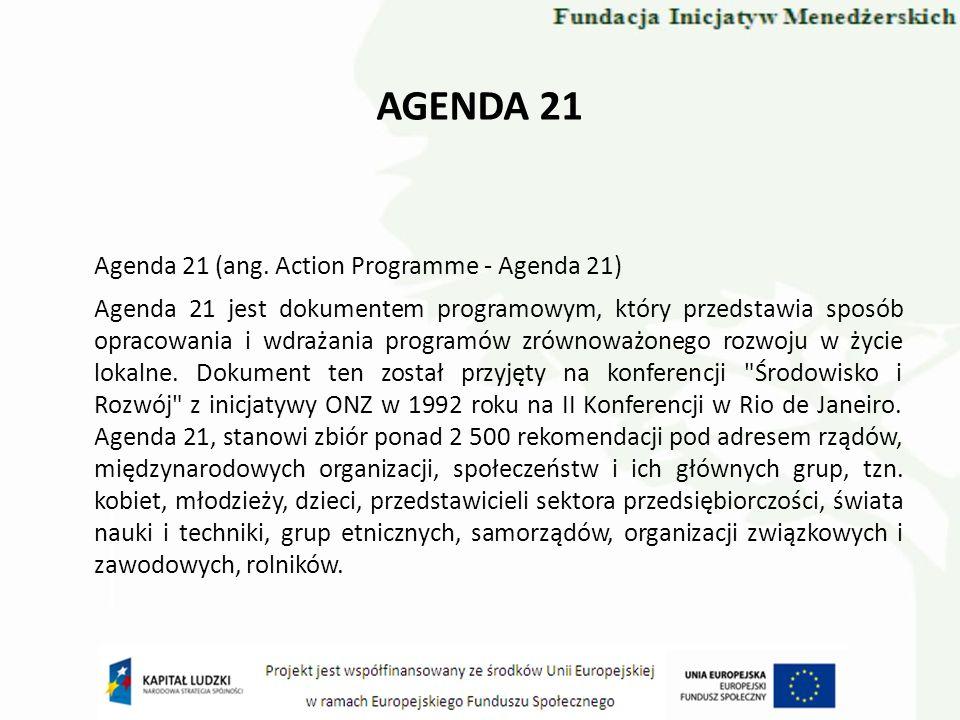 Agenda 21 (ang. Action Programme - Agenda 21)