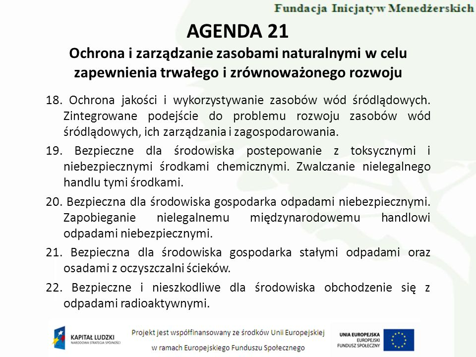 AGENDA 21 Ochrona i zarządzanie zasobami naturalnymi w celu zapewnienia trwałego i zrównoważonego rozwoju