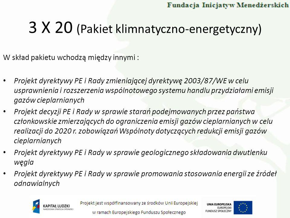 3 X 20 (Pakiet klimnatyczno-energetyczny)