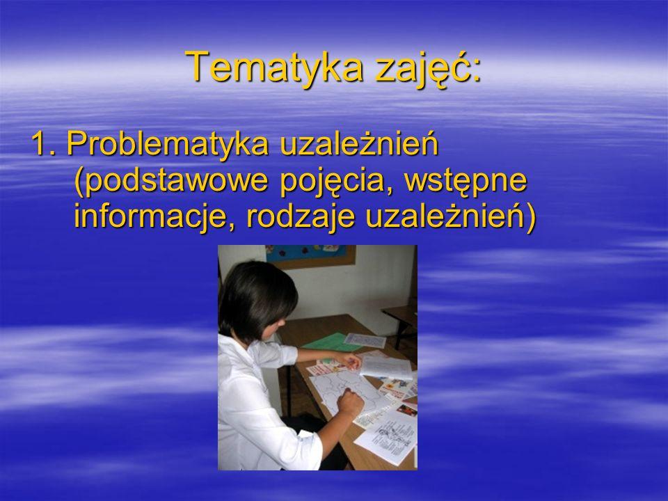 Tematyka zajęć: 1.