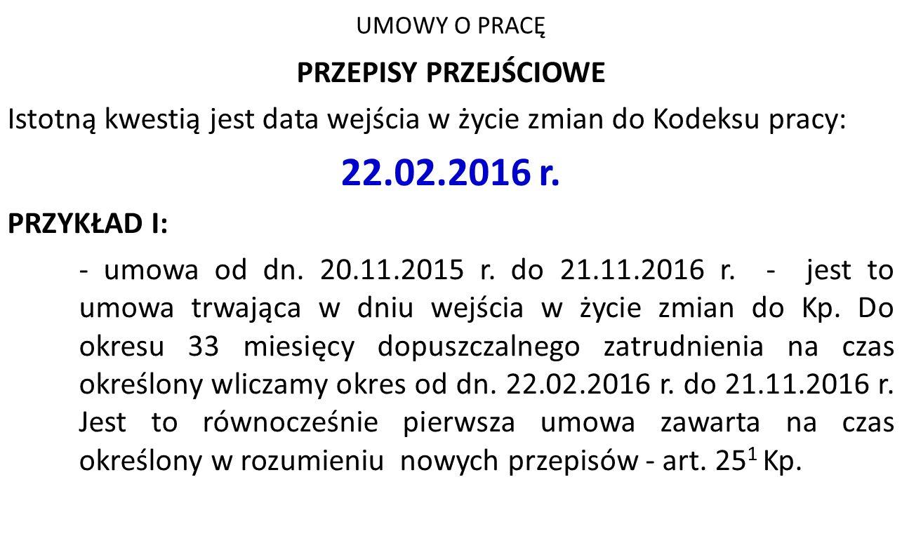 22.02.2016 r. PRZEPISY PRZEJŚCIOWE