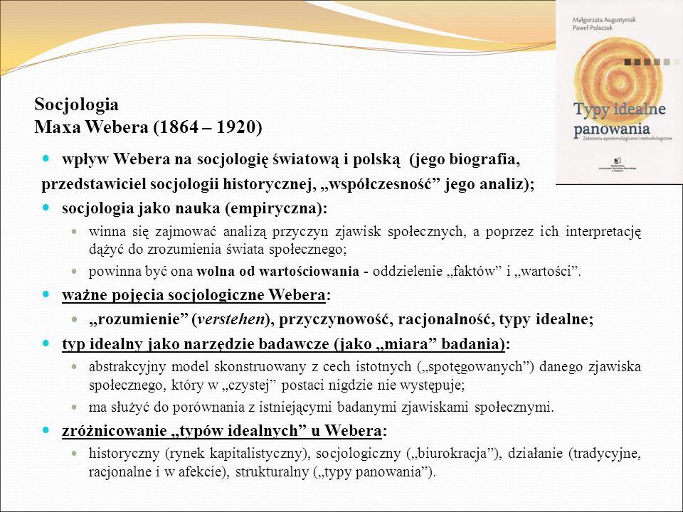 Socjologia Maxa Webera (1864 – 1920)