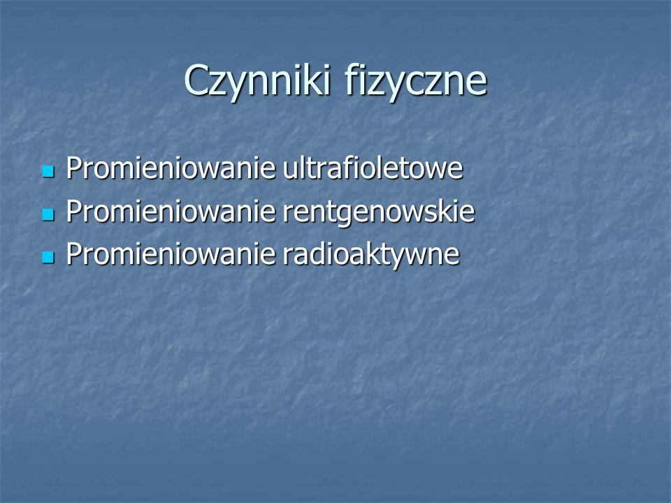 Czynniki fizyczne Promieniowanie ultrafioletowe