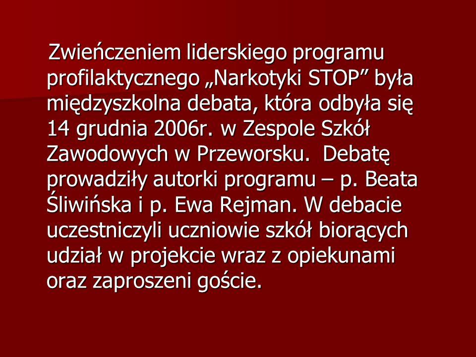"""Zwieńczeniem liderskiego programu profilaktycznego """"Narkotyki STOP była międzyszkolna debata, która odbyła się 14 grudnia 2006r."""