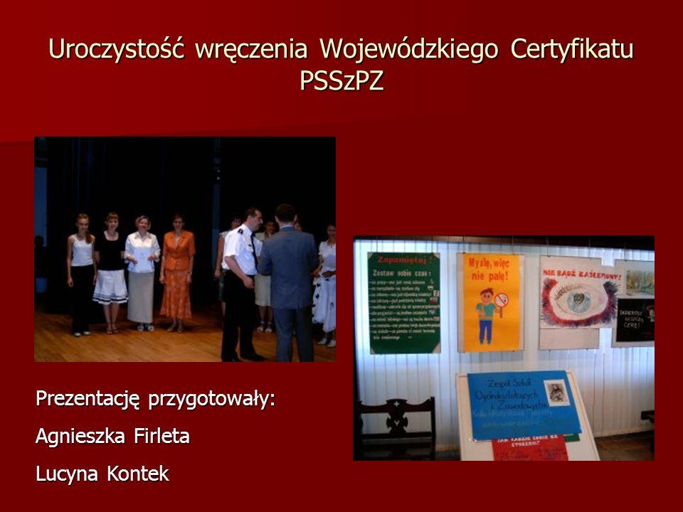 Uroczystość wręczenia Wojewódzkiego Certyfikatu PSSzPZ