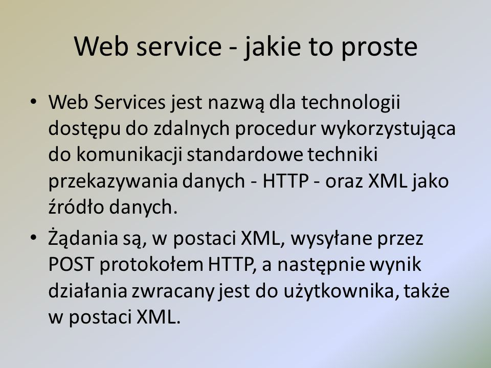 Web service - jakie to proste