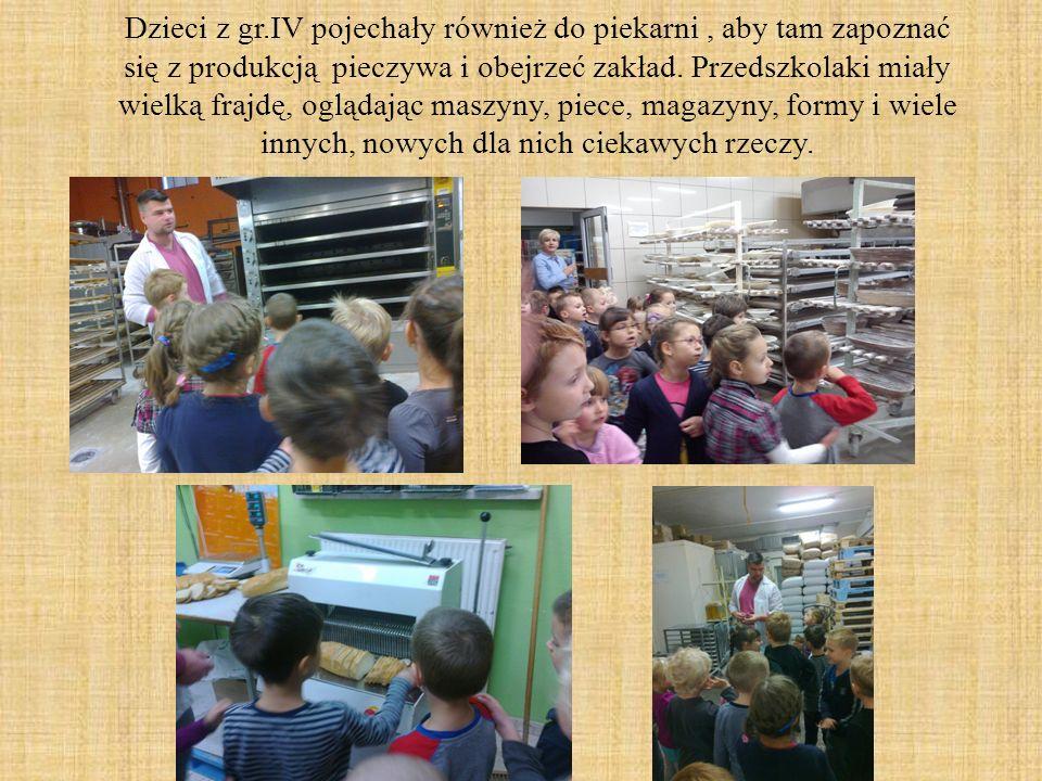 Dzieci z gr.IV pojechały również do piekarni , aby tam zapoznać się z produkcją pieczywa i obejrzeć zakład.
