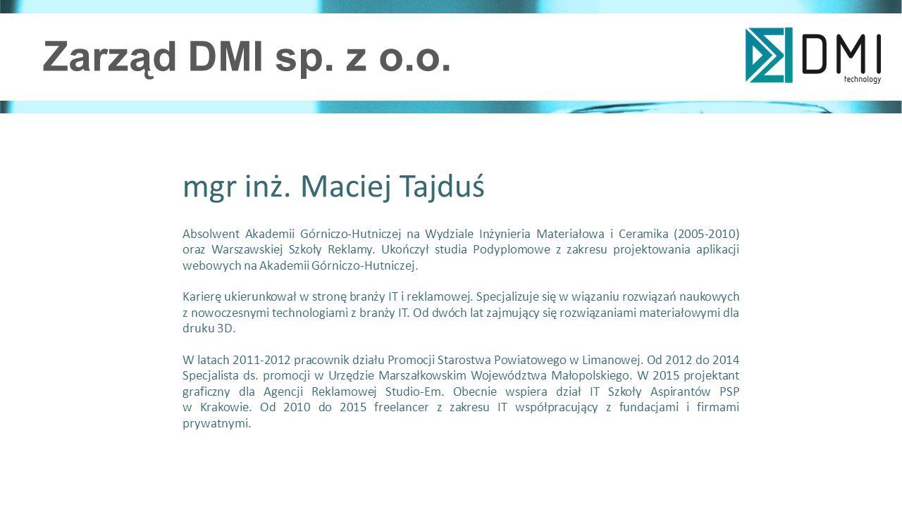 Zarząd DMI sp. z o.o. mgr inż. Maciej Tajduś