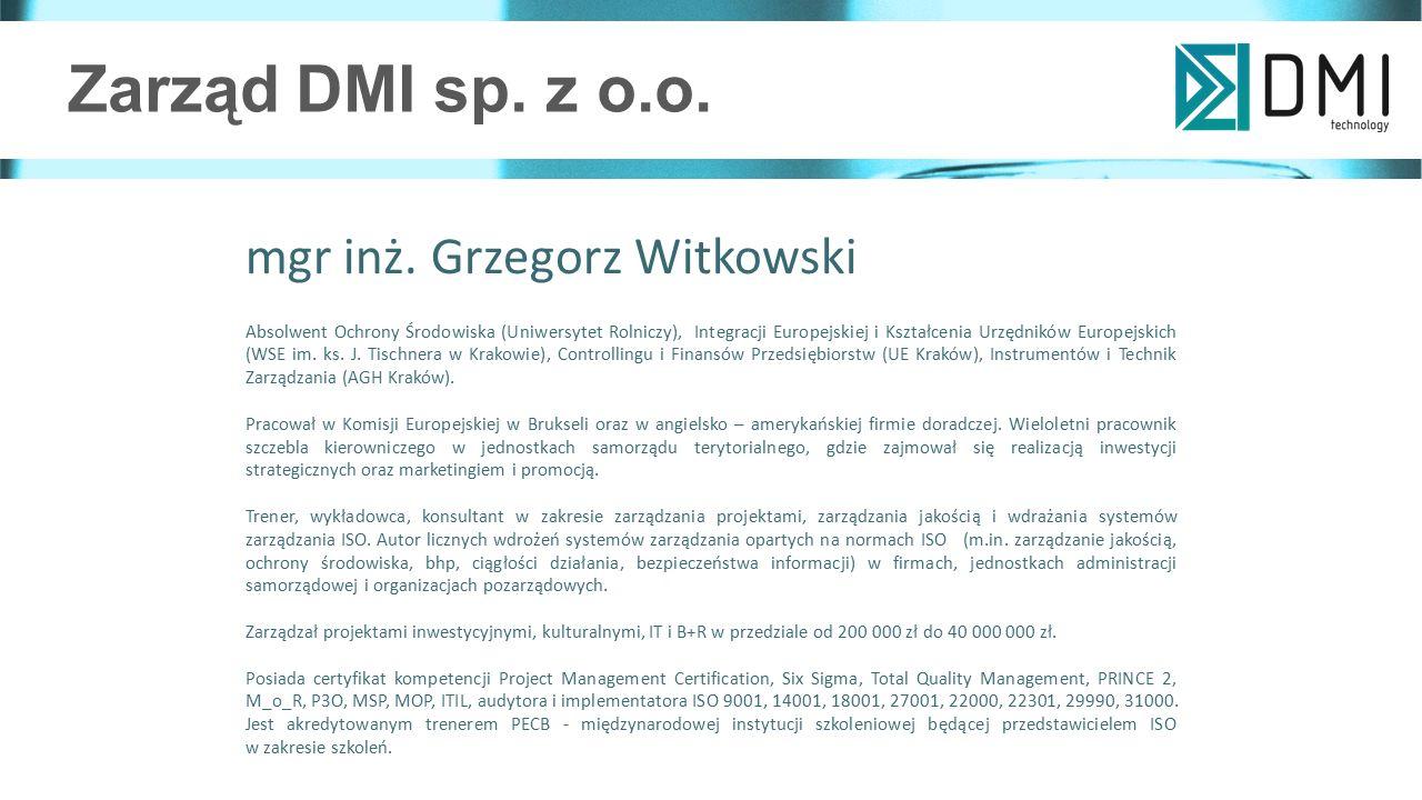 Zarząd DMI sp. z o.o. mgr inż. Grzegorz Witkowski