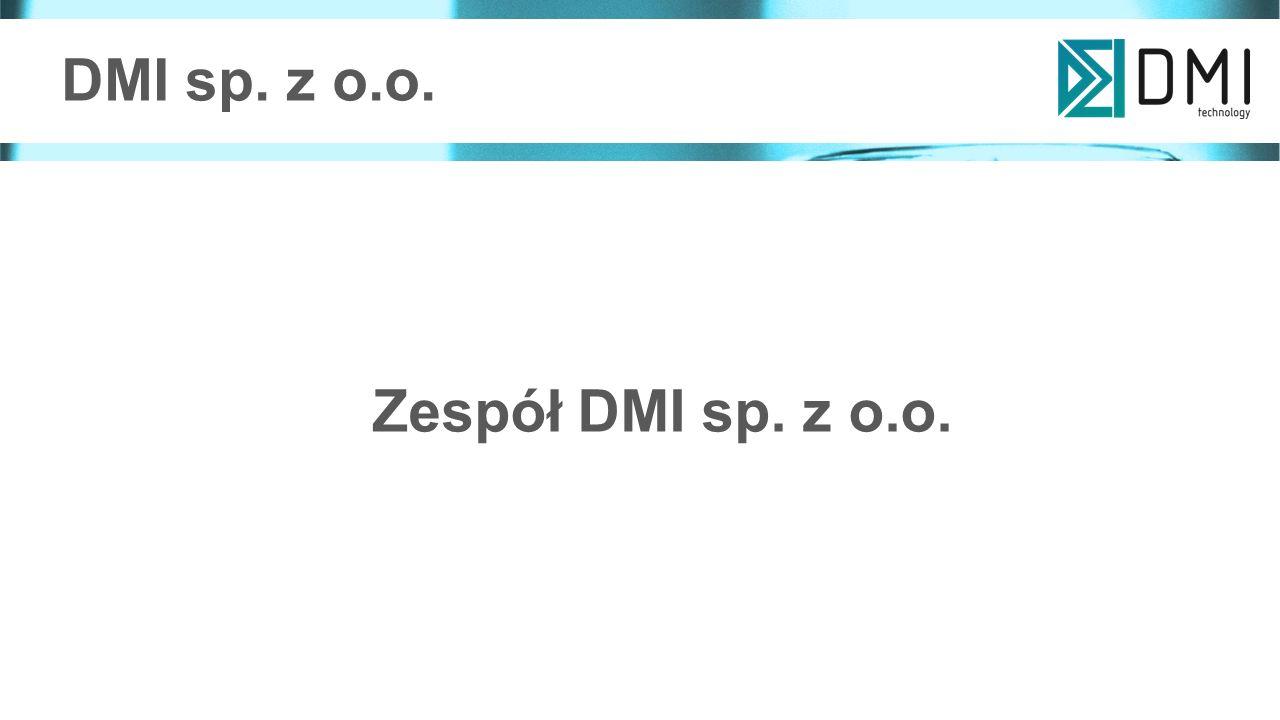 DMI sp. z o.o. Zespół DMI sp. z o.o.