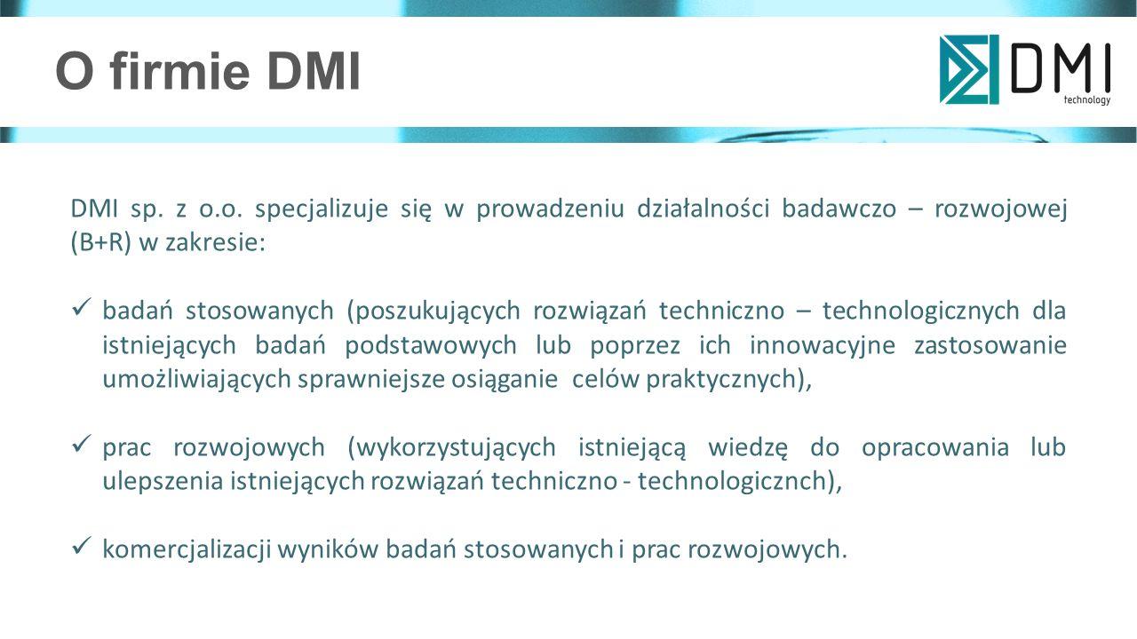 O firmie DMI DMI sp. z o.o. specjalizuje się w prowadzeniu działalności badawczo – rozwojowej (B+R) w zakresie: