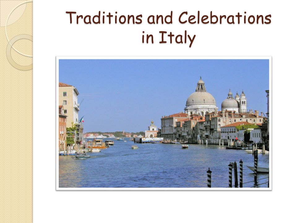 Traditions and Celebrations in Italy
