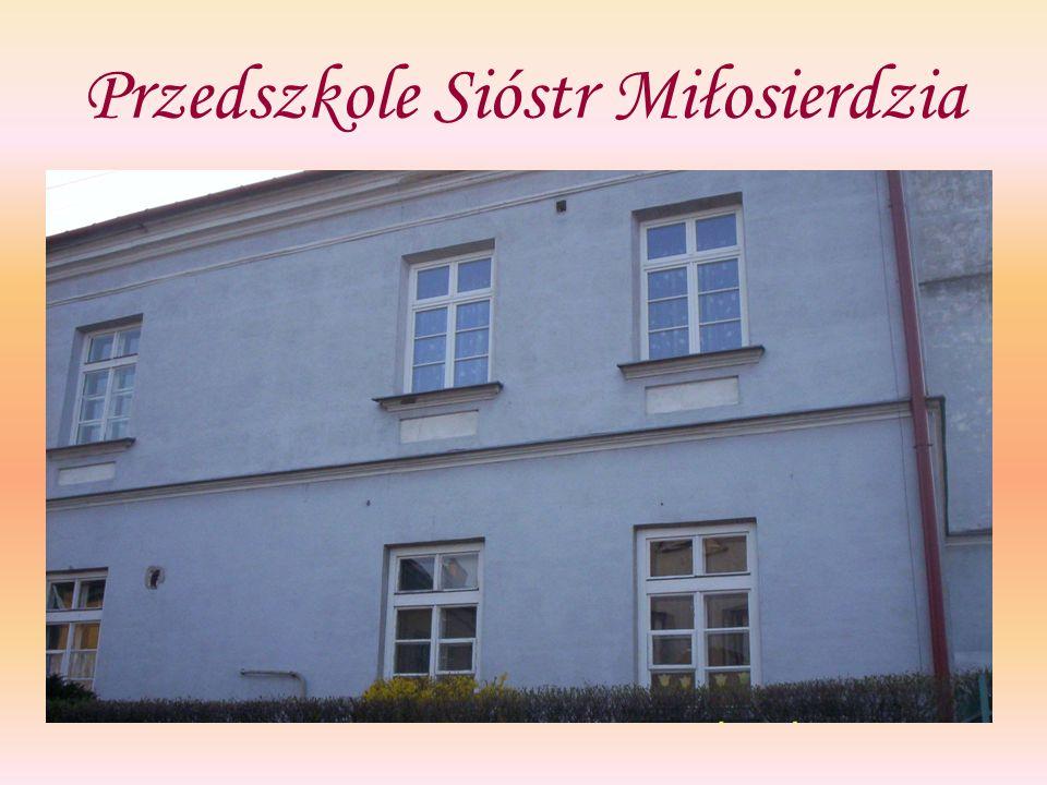 Przedszkole Sióstr Miłosierdzia