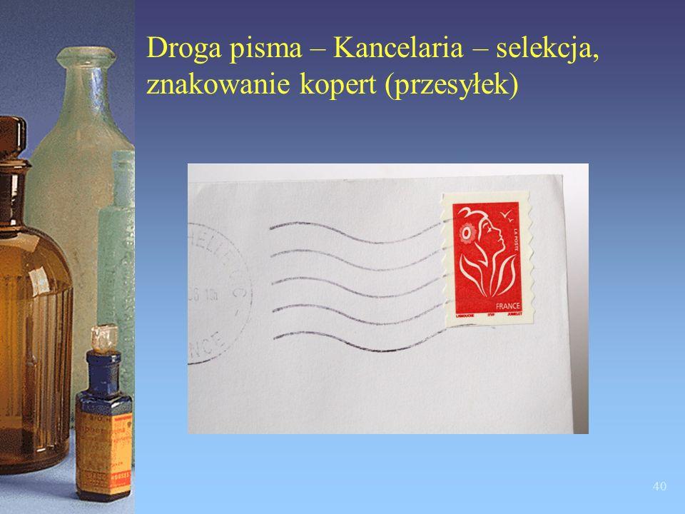 Droga pisma – Kancelaria – selekcja, znakowanie kopert (przesyłek)