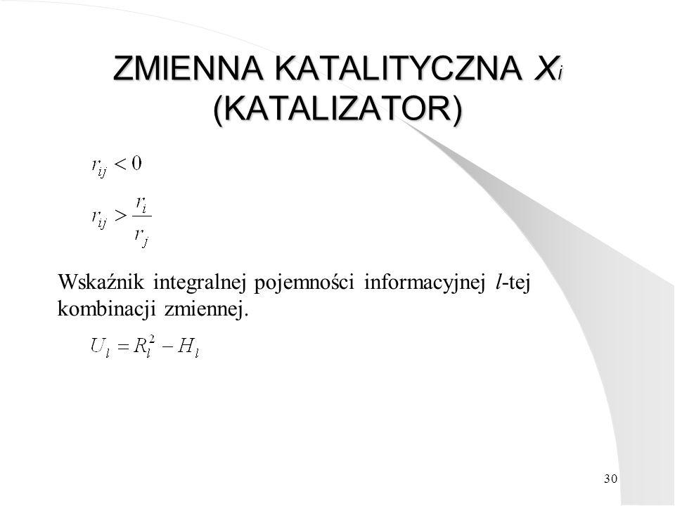 ZMIENNA KATALITYCZNA Xi (KATALIZATOR)