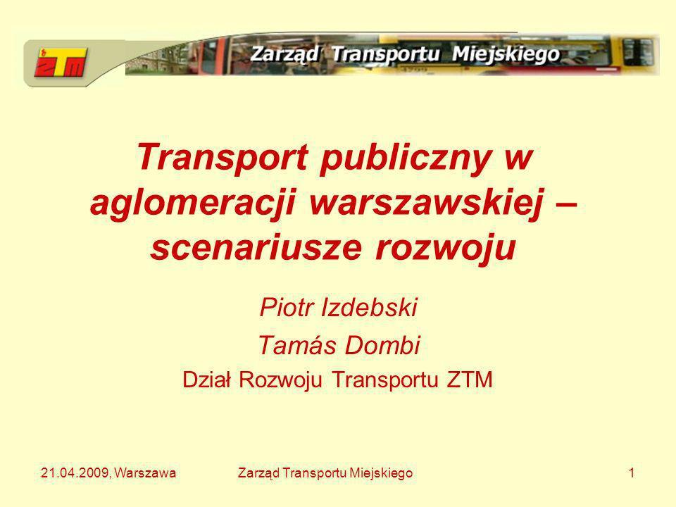 Transport publiczny w aglomeracji warszawskiej – scenariusze rozwoju